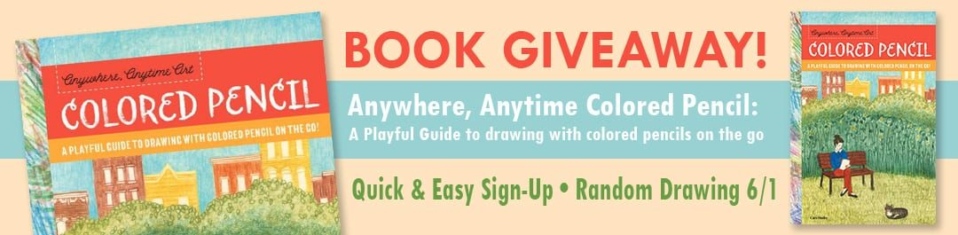 Anytime, Anywhere Colored Pencil Giveaway!