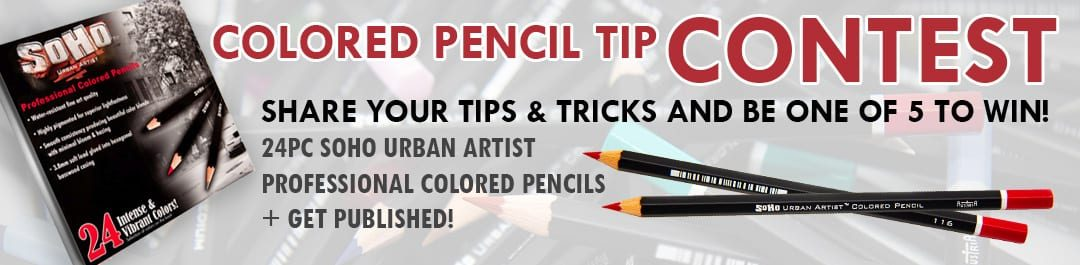 Colored Pencil Tip Contest!